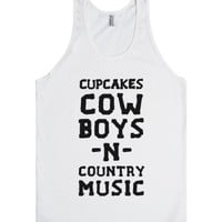 Cupcakes, Cowboys & Country Music (My Loves)-Unisex White Tank