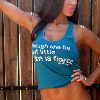 Though she be but little she is FIERCE. Old-School Gym Tank.  Size XS
