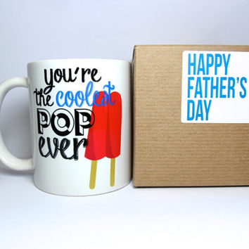 Special fathers day gift you're the coolest pop ever, fathers day funny.