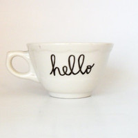 Hello Hand Illustrated Quote Art Mug 6 oz Dishwasher Safe
