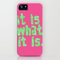 What It Is Pink iPhone Case by lush tart | Society6