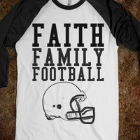 Faith Family Football Sports T-Shirt