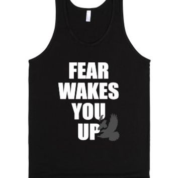 Fear Wakes You Up-Unisex Black Tank