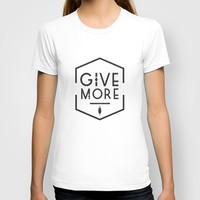 Women's Give More Tee