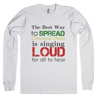 The best way to spread CHRISTMAS CHEER-Unisex White T-Shirt