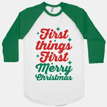 First Things First Merry Christmas
