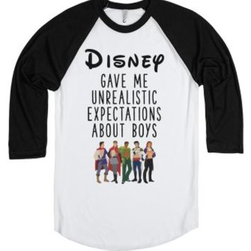 Disney Gave Me Unrealistic Expectations About Boys-T-Shirt