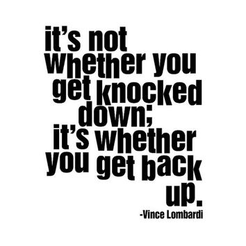 """Vince Lombardi quote """"It's not whether you get knocked down it's whether you get back up"""" Inspirational Quote Wall Decal Football Packers"""
