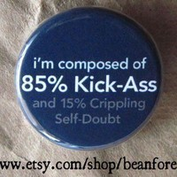 $1.50 85 percent kick ass  pinback button badge by beanforest on Etsy